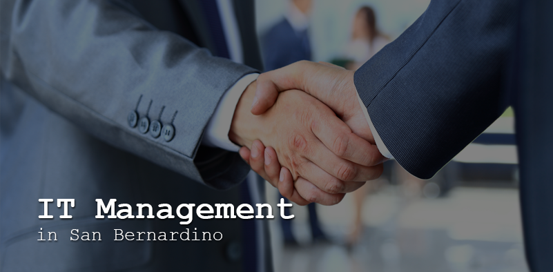 IT Management in San Bernardino